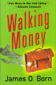 2004 - - Walking money / James O. Born.