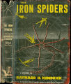 1944, c1936 - - The iron spiders / Baynard H. Kendrick.