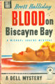 1946 - - Blood on Biscayne Bay / by Brett Halliday.