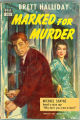 1945 - - Marked for murder / by Brett Halliday.