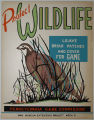 [Pennsylvania: Posters] Protect wildlife: Leave briar patches and cover for game / Pennsylvania...