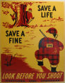 [Pennsylvania: Posters] Save a fine, save a life: look before you shoot / Pennsylvania Game...