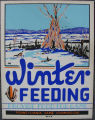 [Pennsylvania: Posters] Winter feeding: provide food for game / WPA Pennsylvania Game Commission.