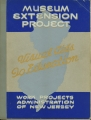 [New Jersey: Pamhlets and Handbooks] Visual Educational Aids: Catalogue of the Museum Extension...